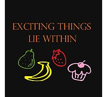 Exciting Things Lie Within Photographic Print