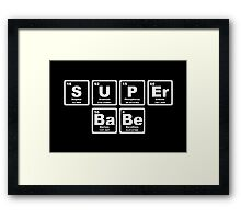 Super Babe - Periodic Table Framed Print
