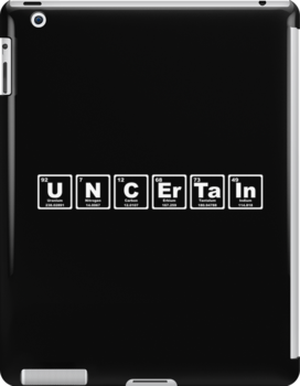 Uncertain - Periodic Table by graphix