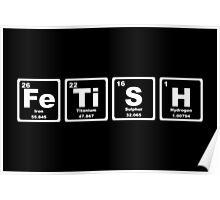Fetish - Periodic Table Poster