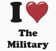 I Love the Military (2) by ColaBoy