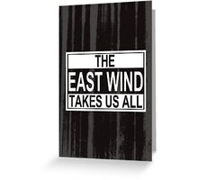 The East Wind Greeting Card