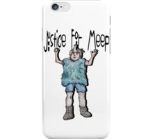 Justice For Meep iPhone Case/Skin