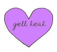 Yell Heah by nelyafinwe