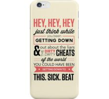 hey hey hey iPhone Case/Skin