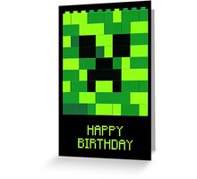 Creeper Birthday Greeting Card