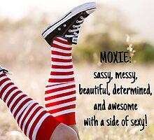 You've Got Moxie Kid! by MoxieMe
