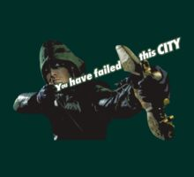 You have failed this city. Arrow by PlanetEarth