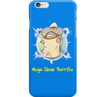 Mega Slow Burrito V2 iPhone Case/Skin