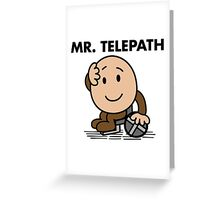 Mr. Telepath Greeting Card