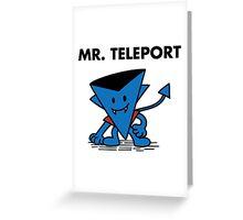 Mr. Teleport Greeting Card