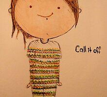 Tegan- call it off by ClauCalderon