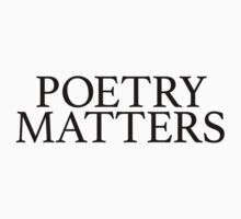Cool 'Poetry Matters' Sophisticated Type T-Shirt and Accessories by Albany Retro