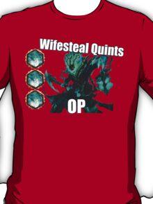 Wifesteal OP T-Shirt