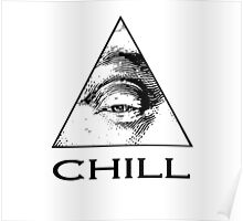 EYE SAY CHILL Poster