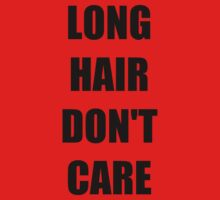 Long Hair Don't Care T-Shirts Kids Clothes
