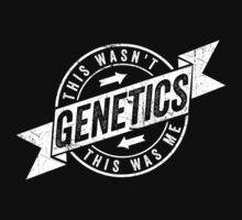 This Wasn't Genetics This Was Me by NibiruHybrid