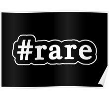 Rare - Hashtag - Black & White Poster