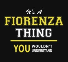 It's A FIORENZA thing, you wouldn't understand !! by satro