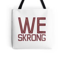 We Skrong Tote Bag