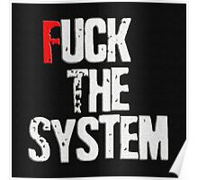 Fuck The System Affordable Art Print For Online Shopping Poster