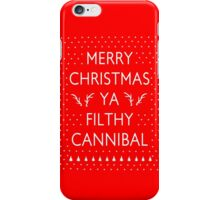Merry Christmas Ya Filthy Cannibal iPhone Case/Skin