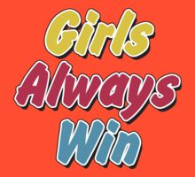 Girls always win by CarbonClothing