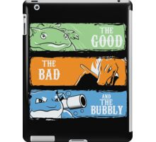 The Good,The Mad The Bubbly iPad Case/Skin