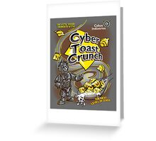 Cyber Toast Crunch Greeting Card