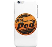Hot Steaming Pod Shirt iPhone Case/Skin