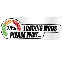 Loading Mods - Please Wait... Poster