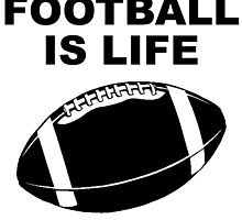 Football Is Life by kwg2200