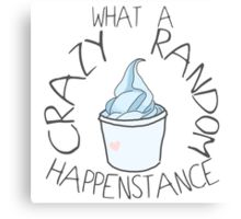 """Crazy Random Happenstance"" Dr Horrible Canvas Print"
