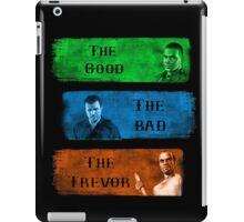 The Good the Bad The Trevor Gta 5 iPad Case/Skin