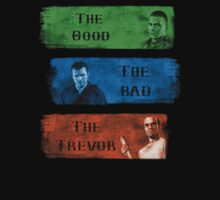 The Good the Bad The Trevor Gta 5 by ic3fenix