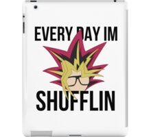 Everyday I'm Shufflin' iPad Case/Skin