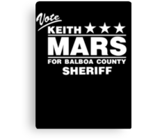 Keith Mars for Sheriff (White) Canvas Print