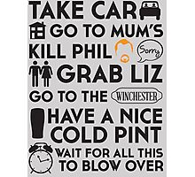 SHAUN OF THE DEAD THE PLAN Photographic Print