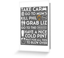 SHAUN OF THE DEAD THE PLAN TO TO LIST Greeting Card