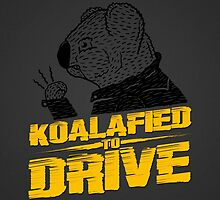 Koalafied To Drive by Aguvagu