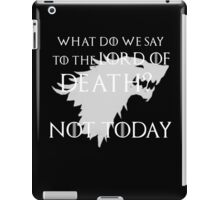 Lord of Death... not today iPad Case/Skin