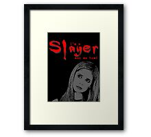 Buffy the Vampire Slayer Buffy Quote Framed Print