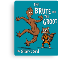 The Brute and The Groot Canvas Print