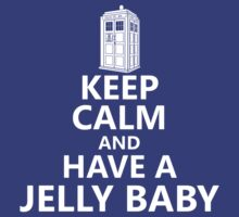 Keep Calm and Have a Jelly Baby by JSKerberDesigns