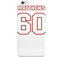 NFL Player Kevin Matthews sixty 60 iPhone Case/Skin