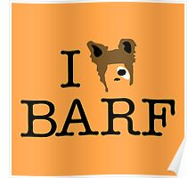 I Heart Barf Poster