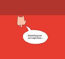 Something Isn't Right... by Jake McCarthy Mansbridge