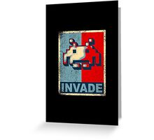 INVADE Greeting Card