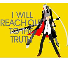 I Will Reach Out to the Truth Photographic Print