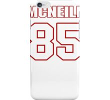 NFL Player Mike McNeill eightyfive 85 iPhone Case/Skin
